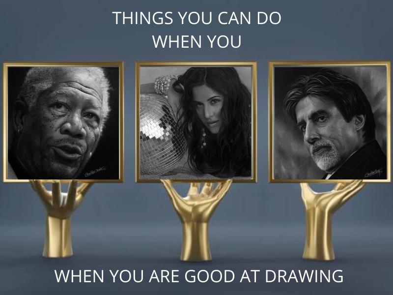 Things you can do when you are good at drawing