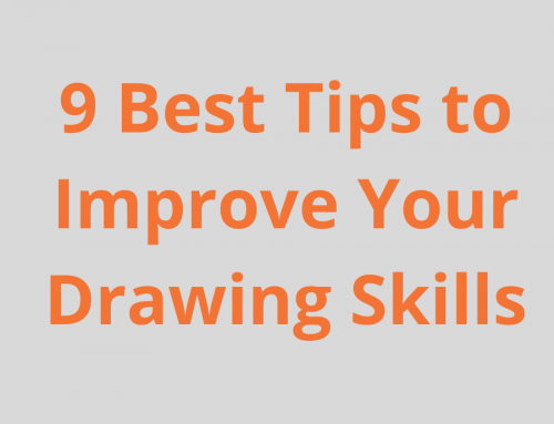 9 Best Tips to Improve Your Drawing Skills
